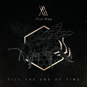 อัลบัม Till The End Of Time ศิลปิน Alyn Wee