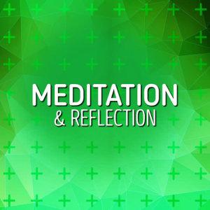Meditation的專輯Meditation & Reflection