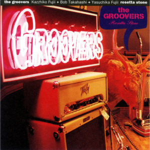 Album Rosetta Stone from The Groovers