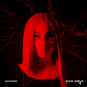Album My Head & My Heart (Acoustic) from Ava Max