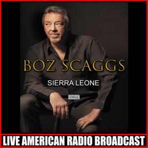 Boz Scaggs的專輯Sierra Leone (Live)