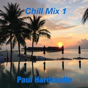 Paul Hardcastle的專輯Chill Mix 1