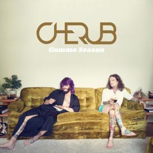 Album Gummo Season (Explicit) from Cherub