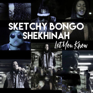 Listen to Let You Know song with lyrics from Sketchy Bongo