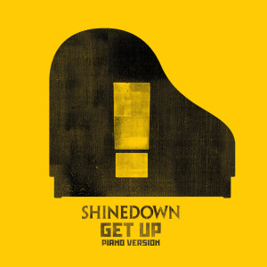 Album GET UP (Piano Version) from Shinedown