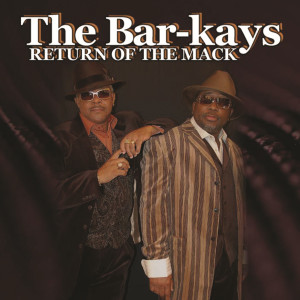 Album Return Of The Mack from The Bar-Kays