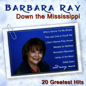 Album Down the Mississippi (20 Greatest Hits) from Barbara Ray