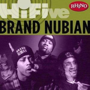 Brand Nubian的專輯Rhino Hi-Five: Brand Nubian