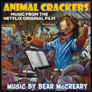Bear McCreary的專輯Animal Crackers (Music from the Netflix Original Film)
