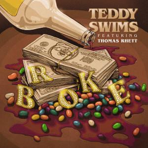 Album Broke (feat. Thomas Rhett) from Teddy Swims