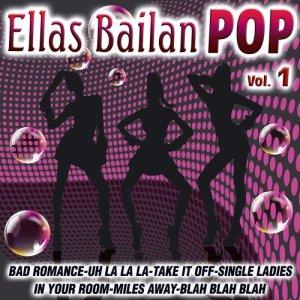 Album Ellas Bailan Pop Vol.1 from The Bad Girls Dance