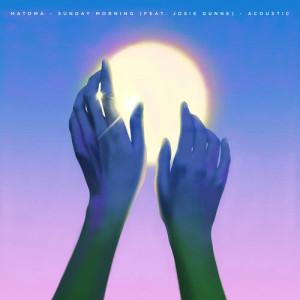 Matoma的專輯Sunday Morning (feat. Josie Dunne) [Acoustic]
