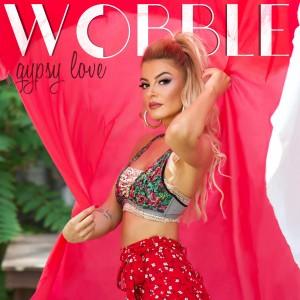 Album WOBBLE / Gypsy Love from Serdar Ayyildiz