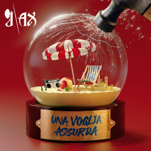 Album Una voglia assurda from J-AX