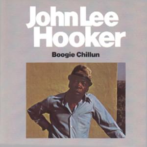 John Lee Hooker的專輯Boogie Chillun