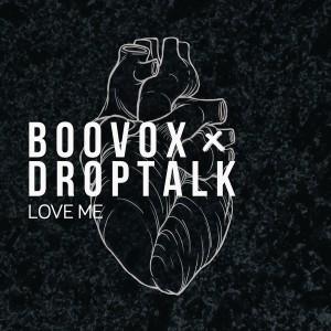Album Love Me from DropTalk