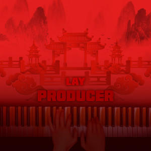 PRODUCER dari LAY