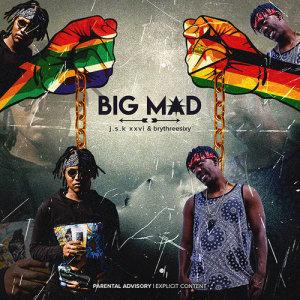Album Big Mad from J.S.K XXVI