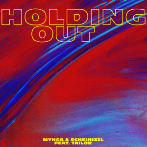 Holding Out (feat. Tailor)