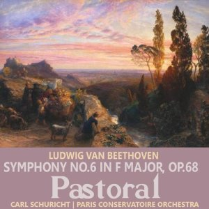 "Beethoven: Symphony No. 6 in F Major, Op. 68, ""Pastoral"""