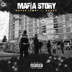Album Mafia Story (Explicit) from Hayce Lemsi