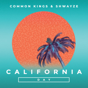 Album California Day from Common Kings