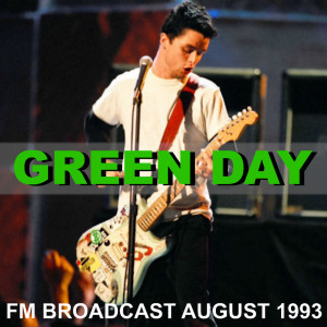 Album Green Day FM Broadcast August 1993 from Green Day