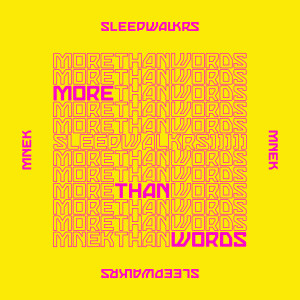 Album More Than Words (feat. MNEK) from Sleepwalkrs