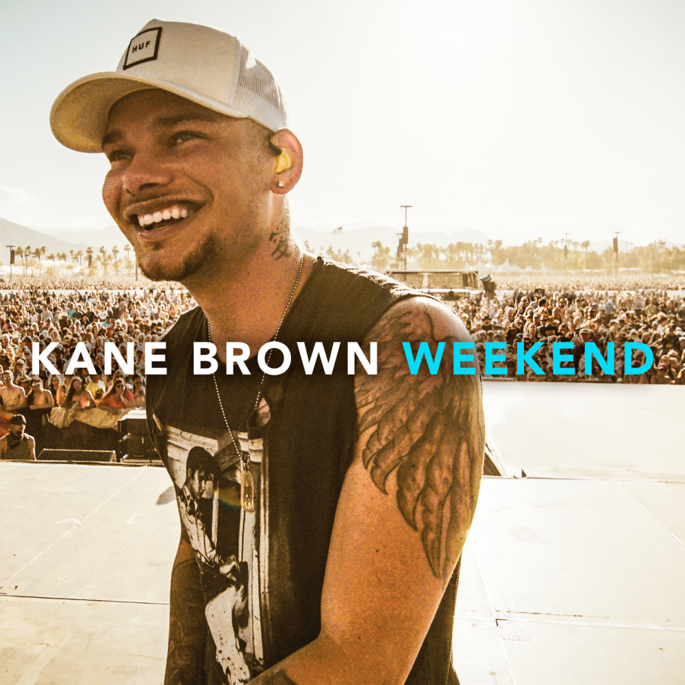 Weekend 2018 Kane Brown