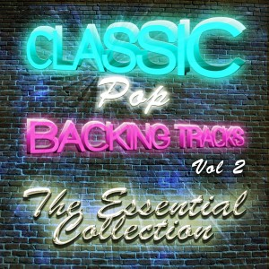 Album Classic Pop Backing Tracks, Vol. 2 from The Classic Pop Machine