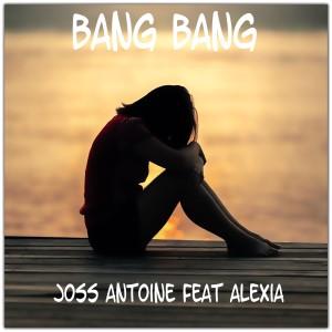 Album Bang Bang (Cover mix Jessie J, Ariana Grande, Nicki Minaj) from Joss Antoine