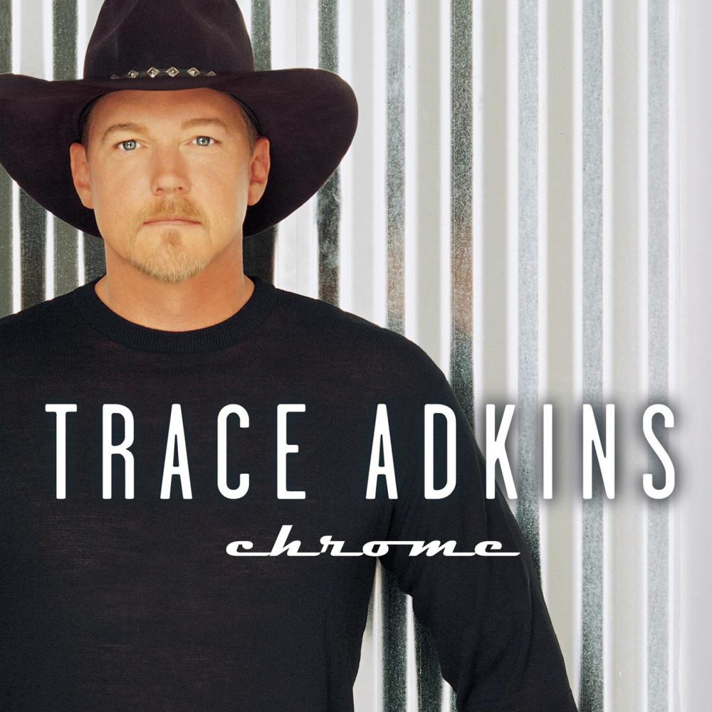 Chrome 2001 Trace Adkins