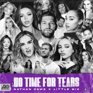 Listen to No Time For Tears song with lyrics from Nathan Dawe