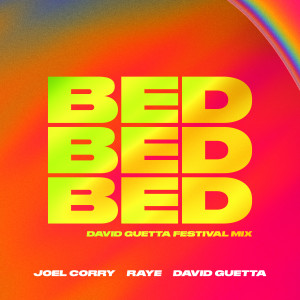 Album BED (David Guetta Festival Mix) from Raye