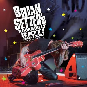 Album Nothing Is A Sure Thing (LIve) from Brian Setzer