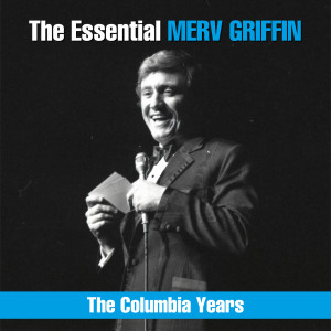 Album The Essential Merv Griffin - The Columbia Years from Merv Griffin
