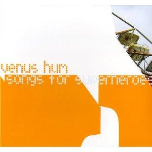 Album Songs For Superheroes from Venus Hum