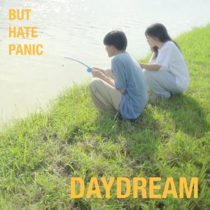 อัลบัม Daydream ศิลปิน BUT HATE PANIC