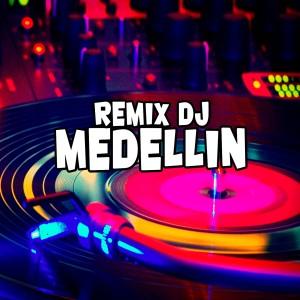 Album Medellín from Remix DJ