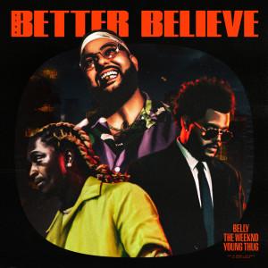 The Weeknd的專輯Better Believe