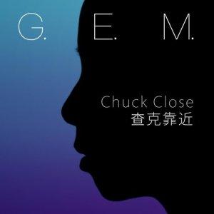 G.E.M. 鄧紫棋的專輯查克靠近