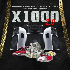 Album X1000 (2.0) (Explicit) from Benny Benni