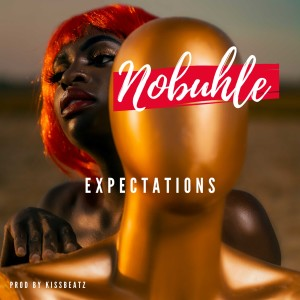Album Expectations from Nobuhle