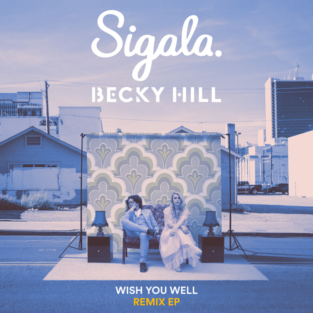 Wish You Well (eSQUIRE Remix) Sigala Download
