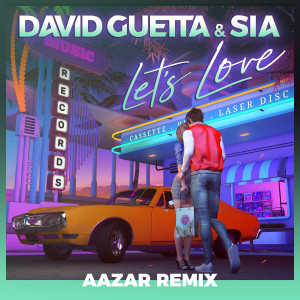Sia的專輯Let's Love (feat. Sia) (Aazar Remix)