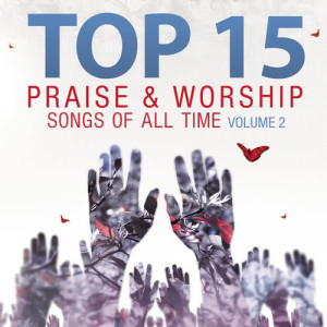 Album Top 15 Praise & Worship Songs of All Time, Vol. 2 from Heavenly Worship