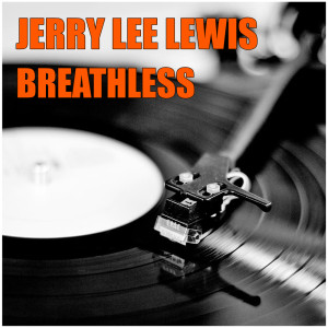 Album Breathless from Jerry Lee Lewis