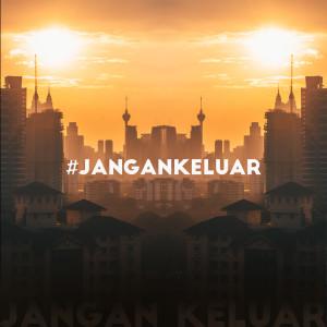 Album #jangankeluar from Alvin Chong
