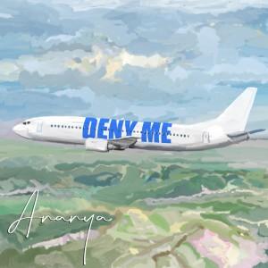 Album Deny Me from Ananya Birla
