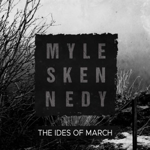 Album The Ides of March (Explicit) from Myles Kennedy